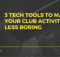 3 Tech Tools to Make Your Club Activities Less Boring